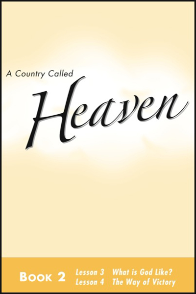 a_country_called_heaven___book_2_what_is_god_like___amp__the_way_of_victory