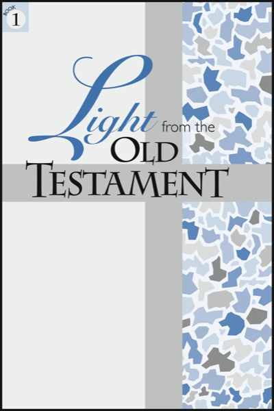 light_from_the_old_testament___book_1_adam_to_isaac