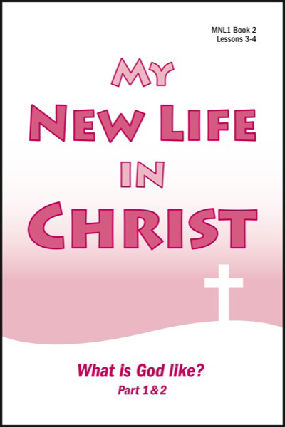 new_life_in_christ_1___book_2_what_is_god_like_