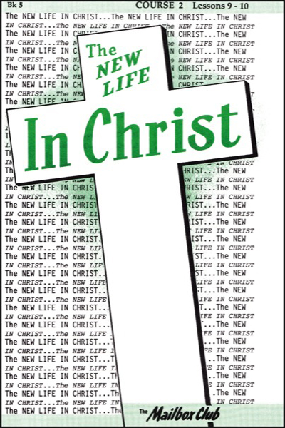 new_life_in_christ_2___book_5_jesus_christ__our_all_in_all__amp__our_life