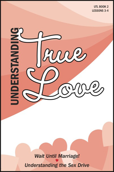 understanding_true_love___book_2_wait_until_marriage___amp__understanding_the_sex_drive
