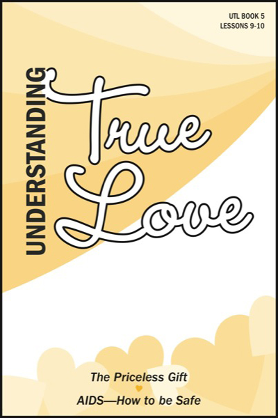 understanding_true_love___book_5_the_priceless_gift__amp__aids__how_to_be_safe