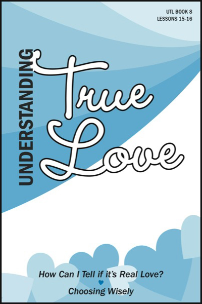 understanding_true_love___book_8_identifying_real_love__amp__choosing_wisely